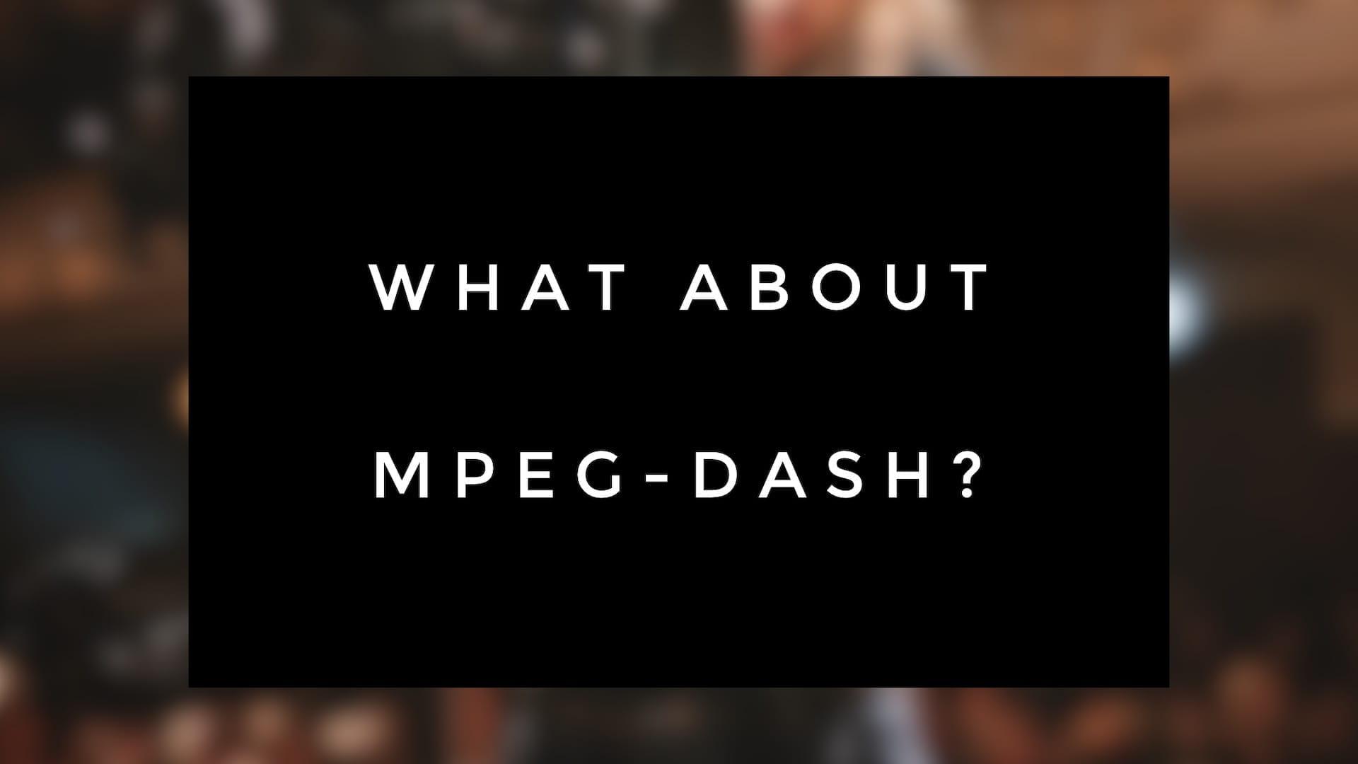 MPEG-DASH(Dynamic Adaptive Streaming Over HTTP)について解説します [ Wowza Blog 翻訳 ]